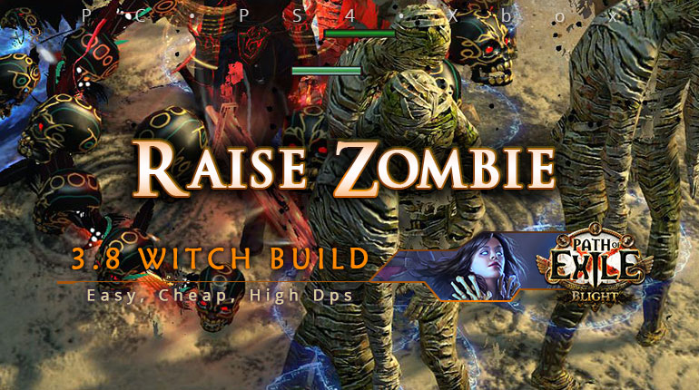 Witch Poe 3 8 Raise Zombie Necromancer Easy Build Pc Ps4 Xbox Poecurrencybuy Com